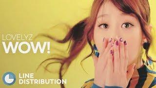 LOVELYZ - WoW! (Line Distribution)