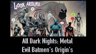 All 7 Evil Batmen Origins From Dark Nights: Metal