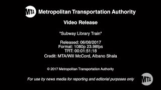 MTA Video Release: Subway Library Train - 6/8/2017