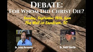 For Whom Did Christ Die? Amyraldian vs. High Calvinist Debate