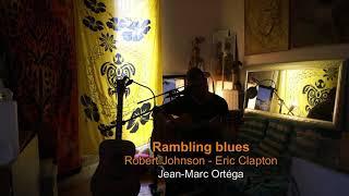 Rambling blues Jm Ortega