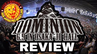 Review | NJPW Dominion 2018 | Okada vs Omega & Naito vs Jericho