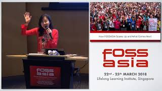 How FOSSASIA Scales Up and What Comes Next - Hong Phuc Dang- FOSSASIA 2018