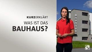 #kurzerklärt: Was ist das Bauhaus? - 100 Jahre Bauhaus