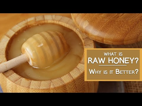 What is Raw Honey and Why is It Better Than Pasteurized?