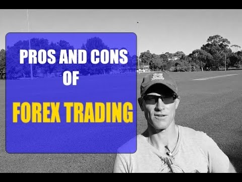 Pros vs cons forex and futures