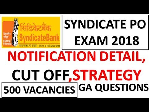 Syndicate Bank  Manipal PO Exam 2018 Notification OUT!!Cut OFF--Previous Year GK Questions