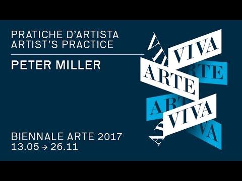 Biennale Arte 2017 - Peter Miller