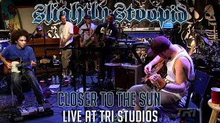 Closer To The Sun - Slightly Stoopid (ft. Karl Denson) | Roberto