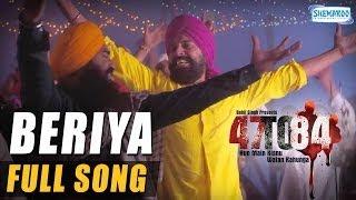 Beriya - Full Song - 47 To 84 - Daler Mehndi - Zafar Dhillon
