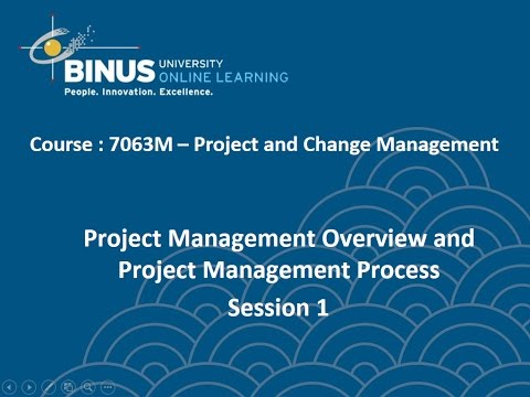 BINUS Online Learning SESSION 1 - Project Management Overview and Project Management - 2 Dec 2016