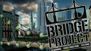 Bridge Project - Gameplay