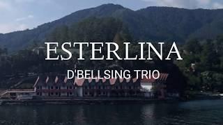 ESTERLINA - LIRIK - D'BELLSING TRIO - LAGU BATAK POPULER - SIMATARAJA CHANNEL
