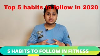 5 top fitness habits you should follow in 2020 | hindi how to implement a healthy lifestyle