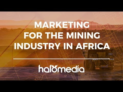Marketing for Mining industries in Africa