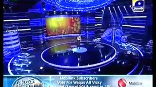 waqas ali vicky singing song in Pakistan Idol Episode 19
