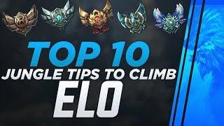 TOP 10 JUNGLE TIPS TO CLIMB ELO.