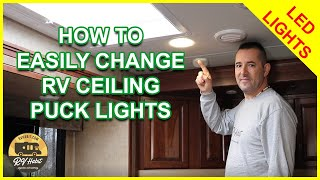 Changing An LED Ceiling Puck Light In The RV – How To Replace And Install – RV Upgrades
