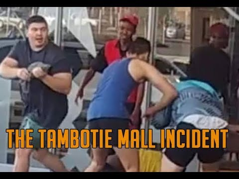 The Tambotie Mall Incident | South Africa