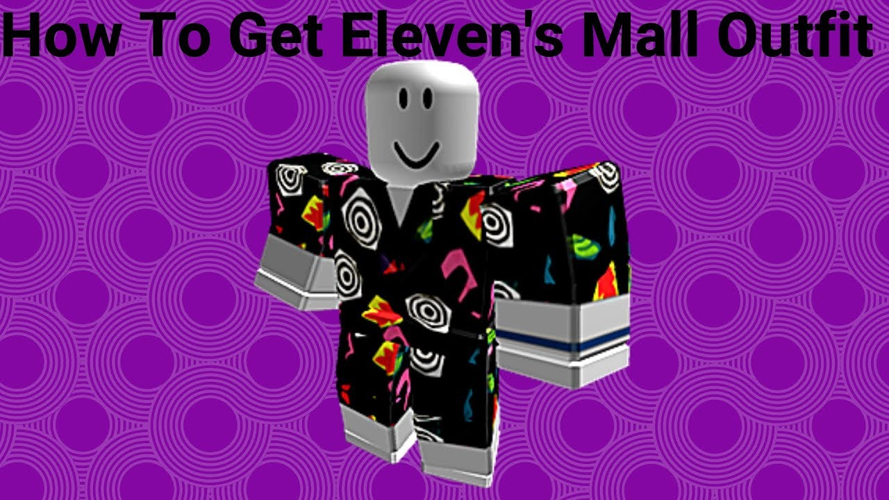eleven s mall outfit roblox Promo Code How To Get Eleven S Mall Outfit Roblox Stranger Things Event Free Item Youtube