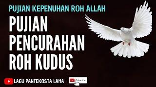 PUJIAN PENCURAHAN ROH KUDUS 2019