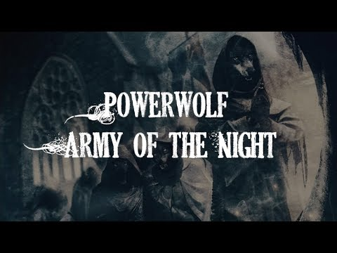 [HQ] Powerwolf - Army of the Night (First Version) [Lyrics]