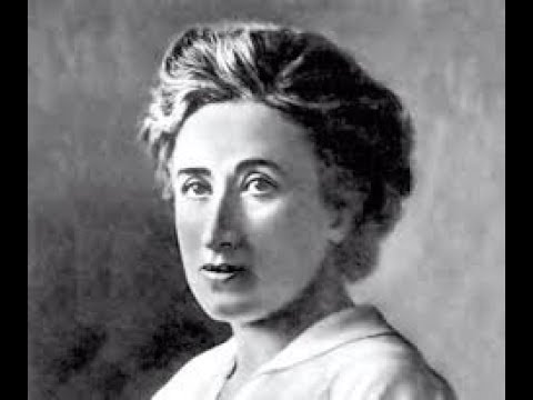Revolution or Reform: What do i think of Rosa Luxemburg?