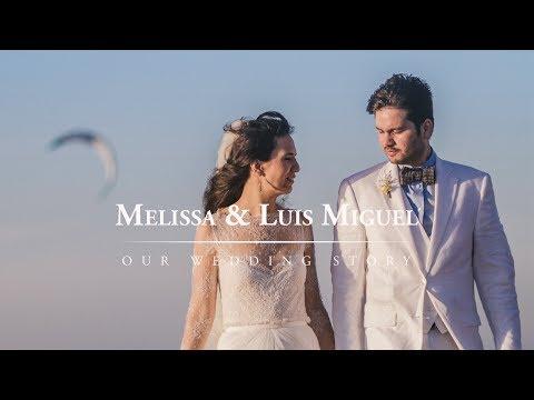 Melissa & Luis Miguel Wedding Trailer