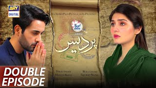 Pardes Double Episode Highlights   Affan Waheed & Dur E Fishan   Presented By Surf Excel  