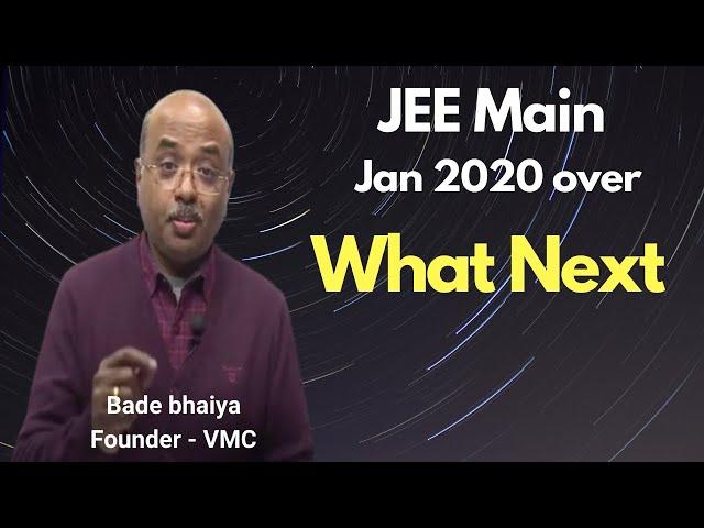 Move ahead of January Mains-2020 (12th Class) by Bade bhaiya - VMC Founder