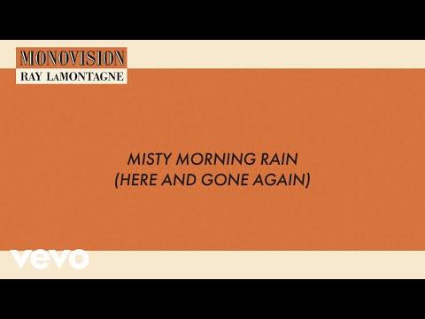 Ray LaMontagne - Misty Morning Rain (Lyric Video)