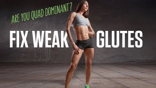 Are You Quad Dominant? Simple Test! (HOW TO FIX WEAK GLUTES!!)