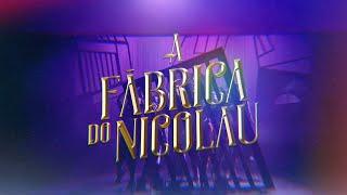 A FÁBRICA DO NICOLAU (Elenco Prod) - Anúncio TV (Commercial)
