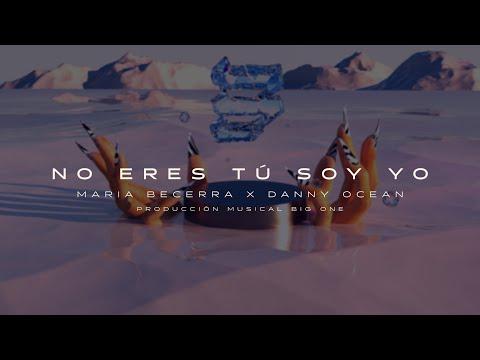 María Becerra – No Eres Tú Soy Yo