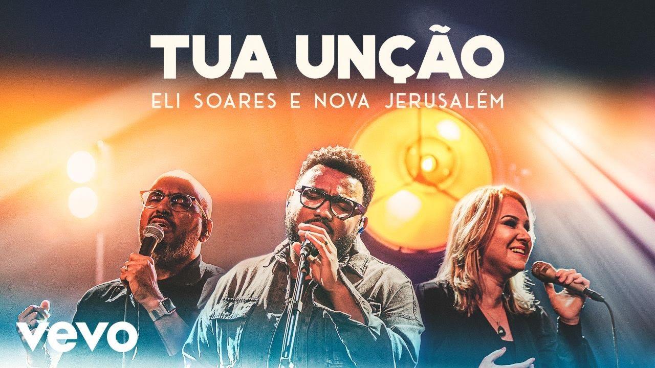 Eli Soares - Tua Unção (Ao Vivo Em Belo Horizonte / 2019) ft. Ministério Nova Jerusalém
