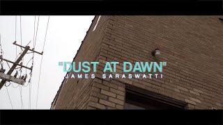 """""""DUST AT DAWN"""" - JAMES SARASWATTI (Official Music Video) - AIRBORNFILMZ"""