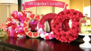 Valentine's Decor: 4 Easy DIY Wreaths