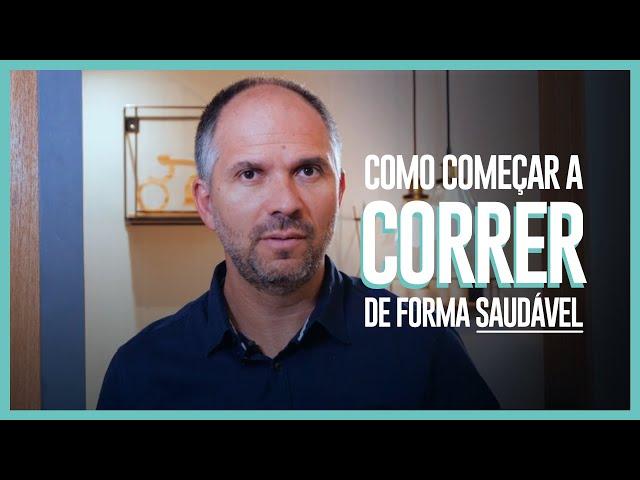 COMO COMEÇAR A CORRER DE FORMA SAUDÁVEL