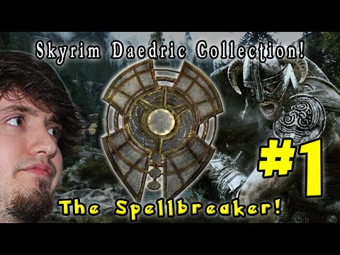 TES Skyrim - Spellbreaker (Part 1)