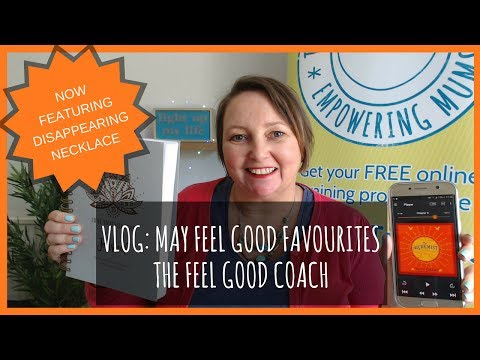 VLOG | May Feel Good Favourites | Cindy Davis