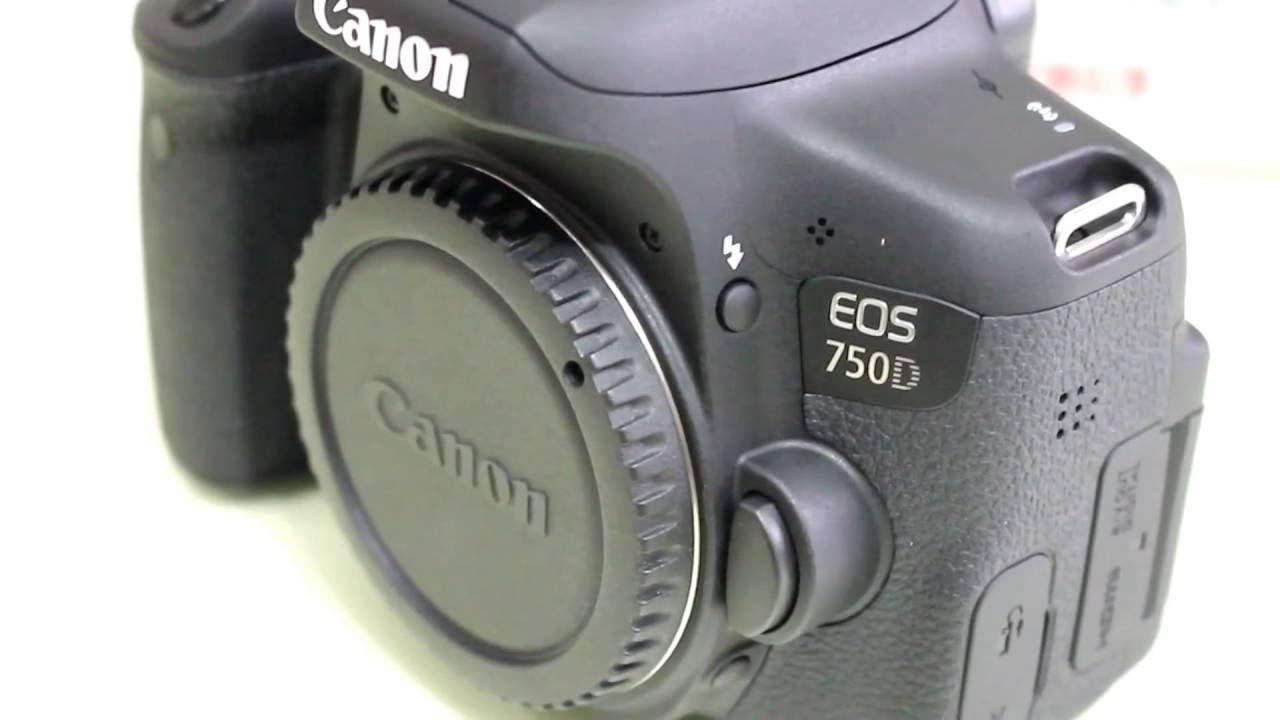 Trên tay và hướng dẫn sử dụng chi tiết Canon EOS 750D – Full HD