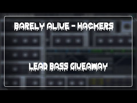 Barely Alive - Hackers Lead Bass Free Preset Giveaway in Massive