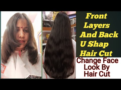Front Layers Cut And Back U Shape Hair Cutchange Face Look By Hair
