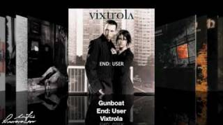 Watch Vixtrola Gunboat video