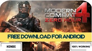 How To Download & Install MODERN COMBAT 4: ZERO HOUR For Free On Any Android Device (Hindi/Urdu)