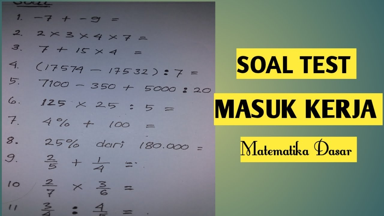 12/02/2018· contoh soal matematika dasar psikotes dan kunci jawabannya. Soal Test Masuk Kerja Psikotest Matematika Dasar Youtube