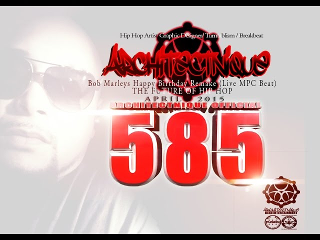 ARCHITECTNIQUE - Bob Marleys Happy Birthday Remake (Live MPC Beat)
