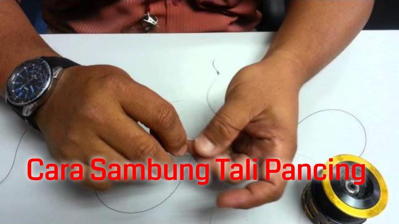 Cara Menyambung Tali Pancing - YouTube