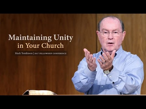 Maintaining Unity in Your Church - Mack Tomlison