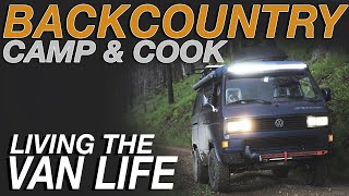 Backcountry Camping and Cooking - Living The Van Life
